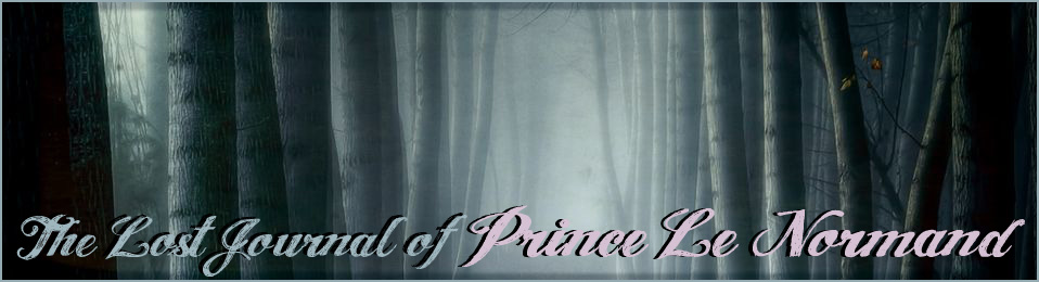 The Lost Journal of Prince Le Normand