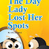 The Day Lady Lost Her Spots - Free Kindle Fiction