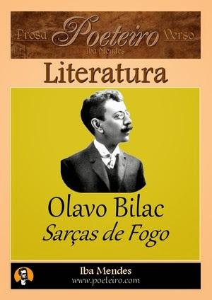 Olavo Bilac - Sarcas de fogo - Iba Mendes