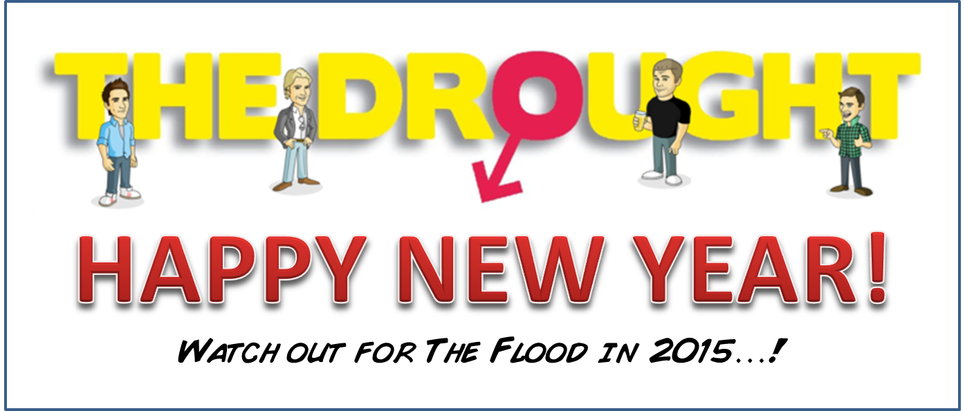 Happy New Year, Happy New Year 2015, books to read in 2015, funny books 2015, best books 2015, The Drought, Steven Scaffardi, Lad Lit, Funny Lad Lit, The Flood, books for men, Happy NY, 2015,
