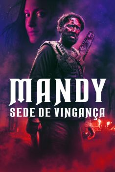 Mandy: Sede de Vingança Torrent - BluRay 720p/1080p Dual Áudio