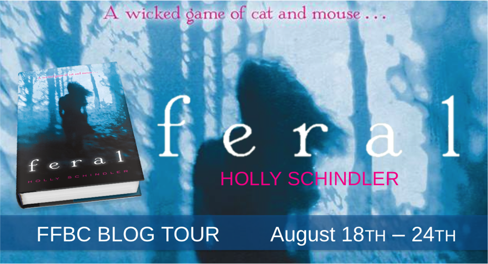 http://theunofficialaddictionbookfanclub.blogspot.com/2014/08/ffbc-blog-tour-feral-by-holly-schindler.html
