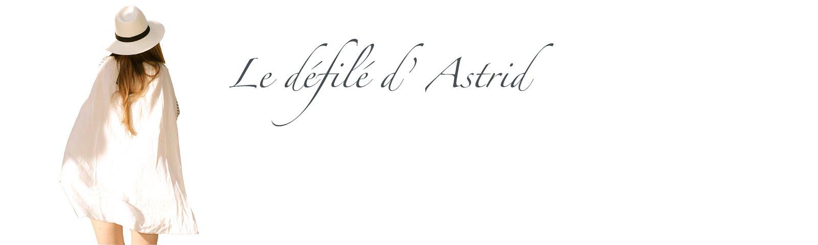 Le défilé d'Astrid