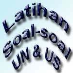 Latihan Soal UN dan US