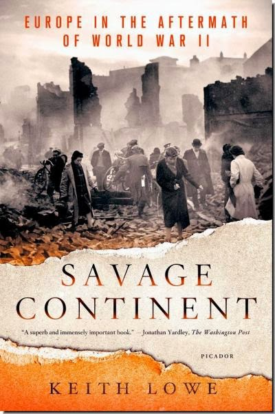 SAVAGE CONTINENT  Keith Lowe