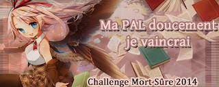 http://lesetageresdezebuline.blogspot.fr/2014/01/challenge-ma-pal-doucement-je-vaincrai.html