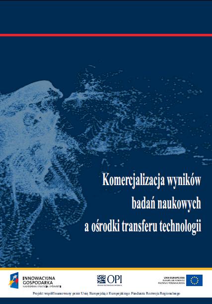 Komercjalizacja wyników badań naukowych a ośrodki transferu technologii