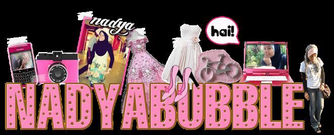 Nadya Bubble
