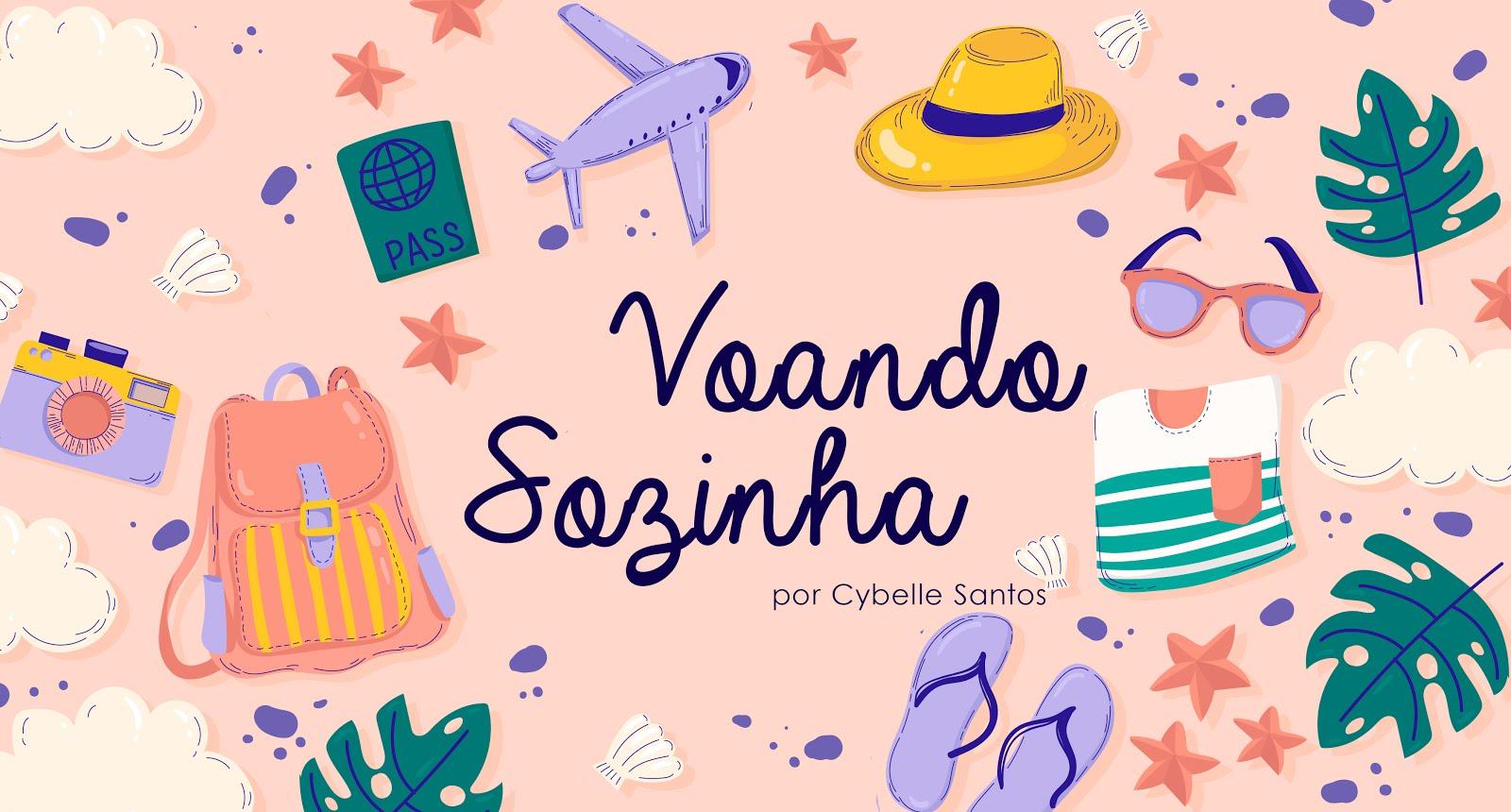 Voando Sozinha | Cybelle Santos