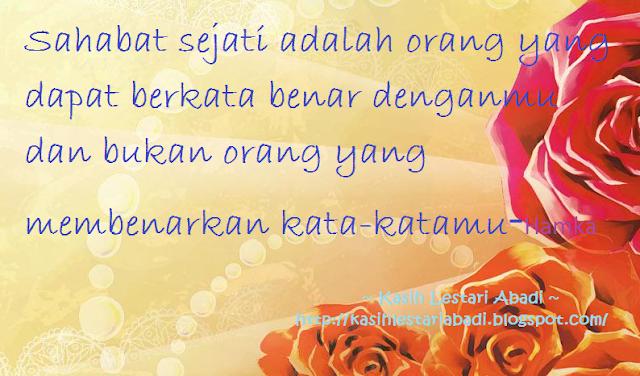 Sahabat Sejati,Mutiara,Kata-kata hikmah