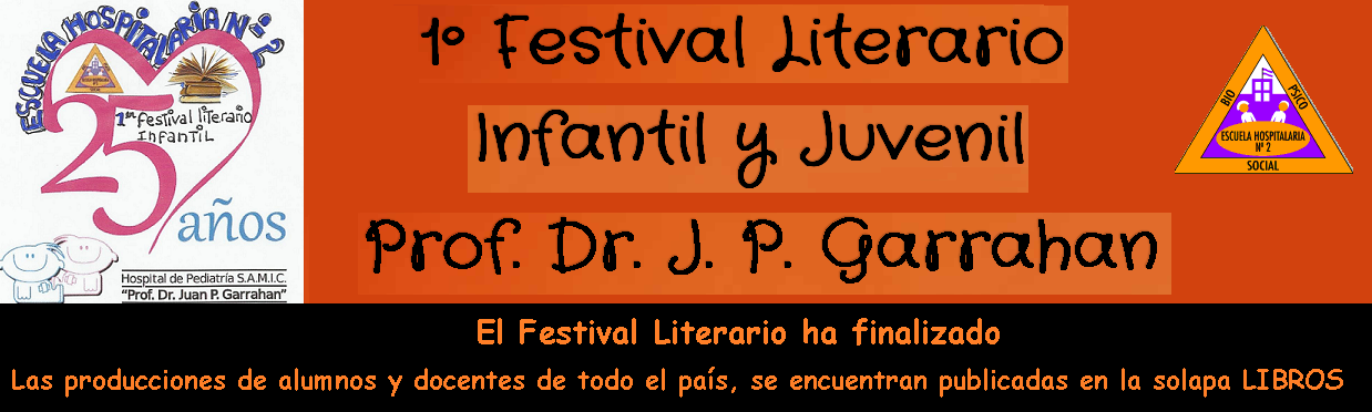 1º Festival Literario Infantil y Juvenil Prof. Dr. J. P. Garrahan