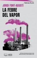 La febre del vapor (Jordi Font-Agustí)