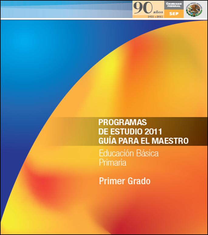 Programa de Estudios 2011 para Primer Grado