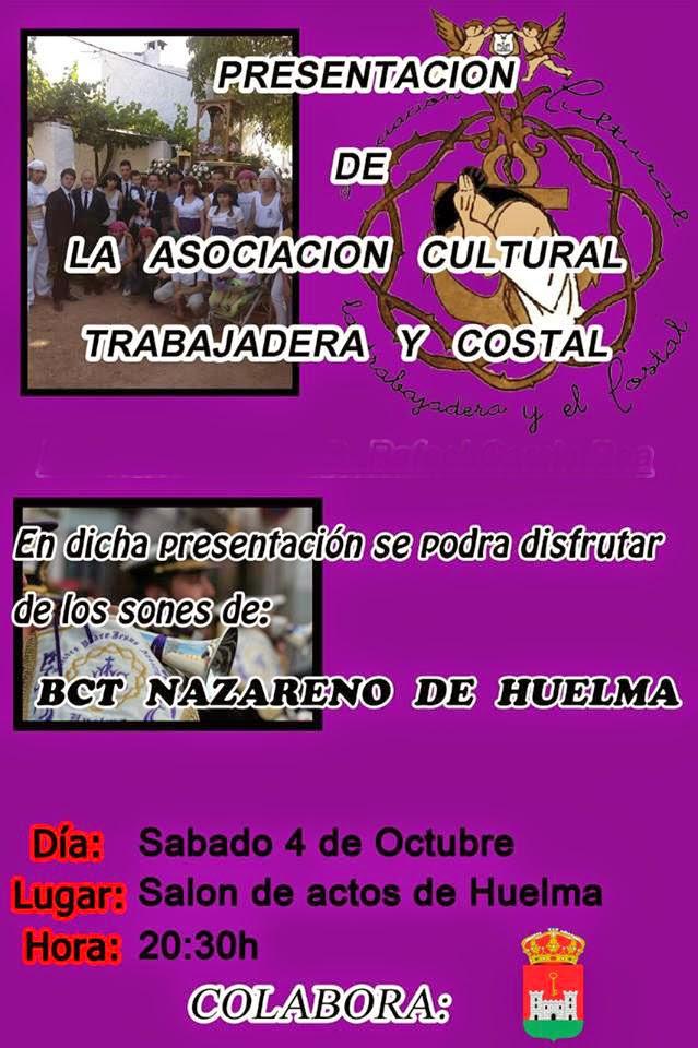PRESENTACION DE LA ASOCIACION CULTURAL TRABAJADERA Y COSTAL