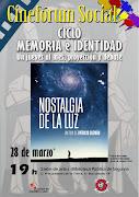"CINEFÓRUM SOCIAL-CICLO MEMORIA E IDENTIDAD ""Nostalgia de la Luz"""