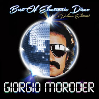 Giorgio Moroder – Best of Electronic Disco [Deluxe Edition] – 2013