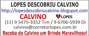 RECEBA DO CALVINO UM BRINDE MARAVILHOSO