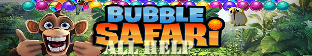 Bubble Safari All Help