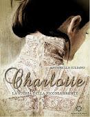 Charlotte. La storia della piccola Bronte