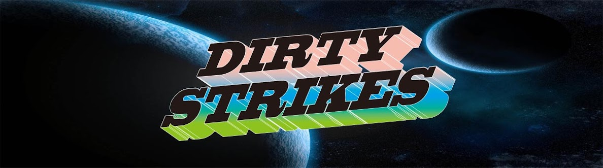 DIRTY STRIKES