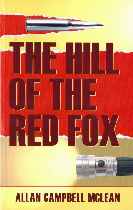 The Hill of the Red Fox by Allan Campbell McLean