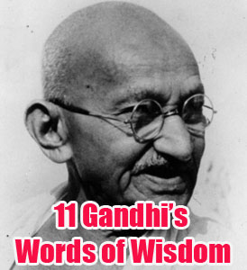 11 Mahatma Gandhi Quotations On Humanity, Change, Life, Love