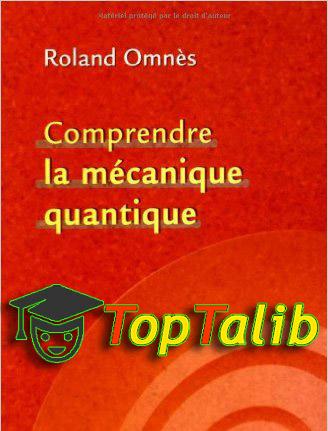 télécharger le livre de comprendre la mécanique quantique pdf et