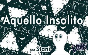 AQUELLO INSÓLITO, de STANI
