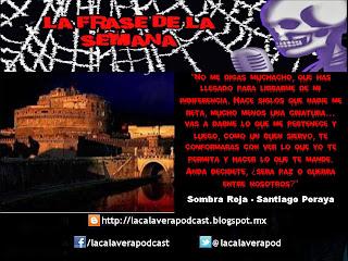"""Frase extraida del libro """"Sombra Roja"""" del genial duo literario Santiago Peraya"""