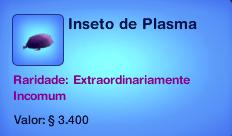Inseto de plasma