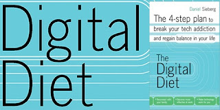 The Digital Diet: The 4-step plan to break your tech addiction and regain balance in your life by Daniel Sieberg
