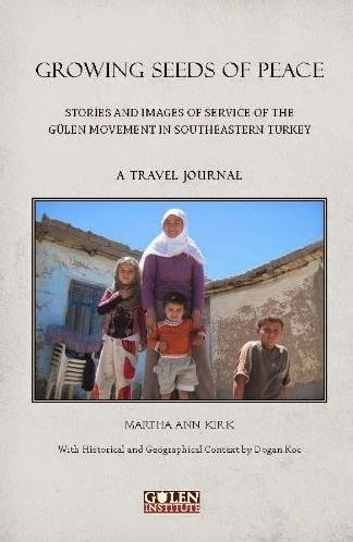 Growing Seeds of Peace: Stories and Images of Service of the Gülen Movement in Southeastern Turkey