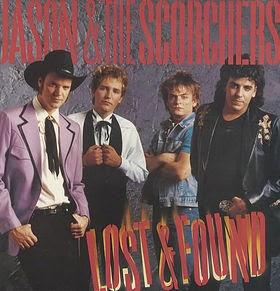 Los mejores discos de 1985 - JASON AND THE SCORCHERS - Lost & Found