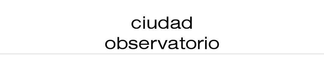 ciudad observatorio