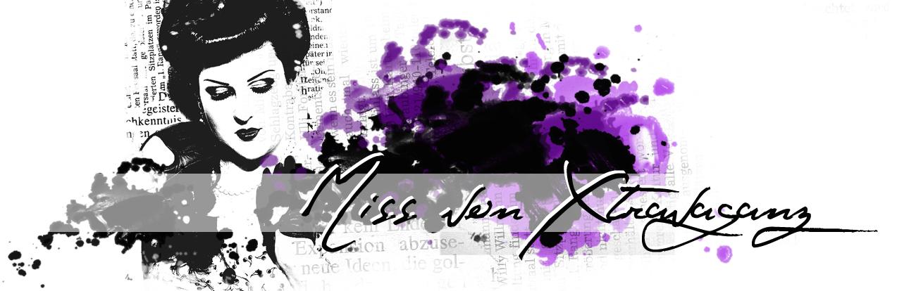 ! Miss von Xtravaganz ! Lifestyle- & Beautyblog !