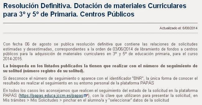 http://www.educa.jccm.es/recursos/es/materiales-curriculares/dotacion-materiales-curriculares-3-5-primaria-centros-publi/resolucion-definitiva-dotacion-materiales-curriculares-3-5-