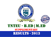 Tamil Nadu TNTEU B.Ed, M.Ed supplementary exam Results 2013