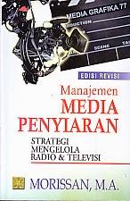 toko buku rahma: buku manajemen media penyiaran edisi revisi, pengarang morissan, penerbit kencana