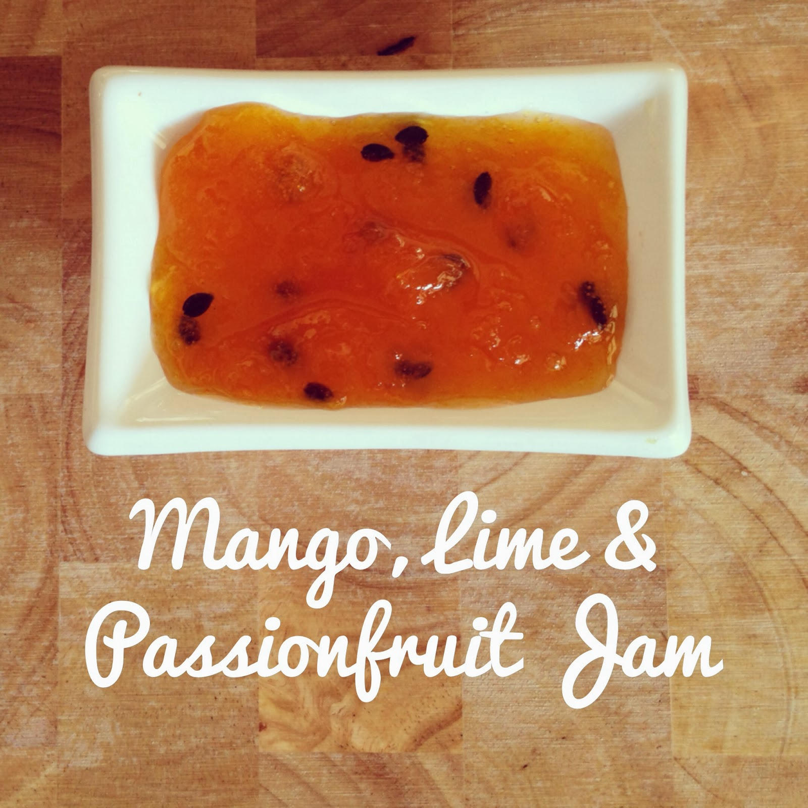 Mums in the Kitchen: Mango, Lime & Passionfruit Jam