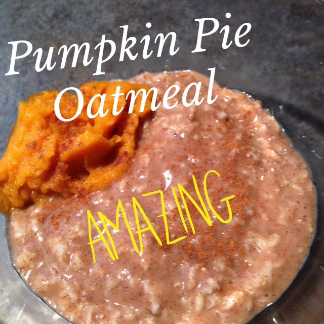 Pumpkin Pie Oatmeal, Pumpkin Recipes, Oatmeal Recipes, Oatemal