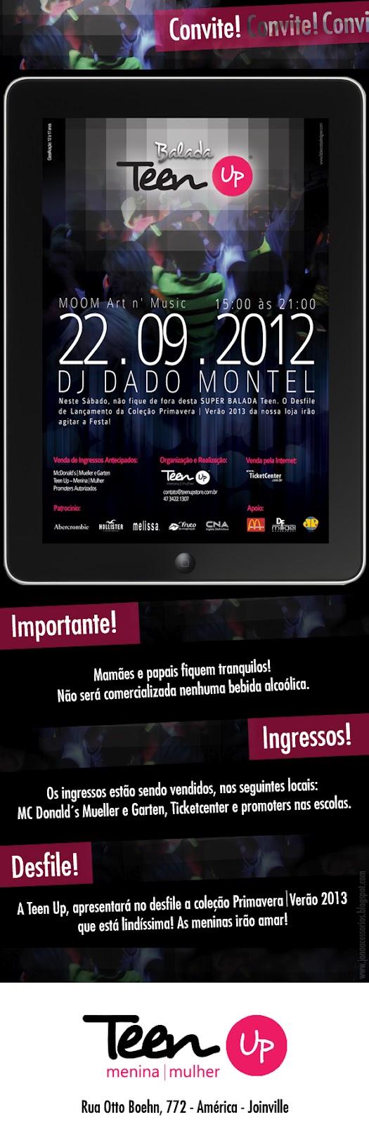 Convite: Balada Teen Up em Joinville   22.09.2012   flyer   diversos    teen Santa Catarina publieditorial Joinville Eventos Diversos Convite adolescentes