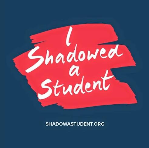 #ShadowAStudent
