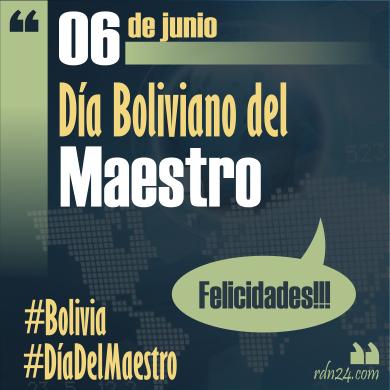 6 de junio #DíaDelMaestro boliviano #Bolivia