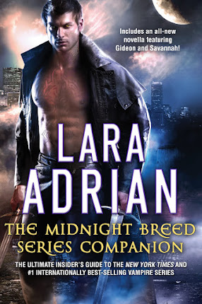 THE MIDNIGHT BREED COMPANION BY LARA ADRIAN