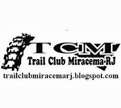 TCM - TRAIL CLUB MIRACEMA RJ.