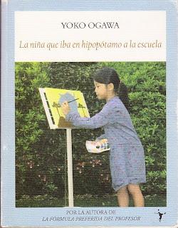 la niña que iba en hipopótamo a la escuela Yoko Ogawa