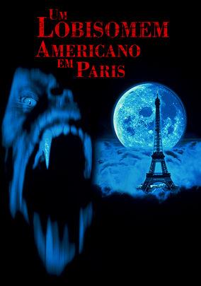 Assistir Um Lobisomem Americano em Paris