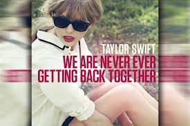 Download Lagu Taylor Swift - We Are Never Ever Getting Back Together Mp3