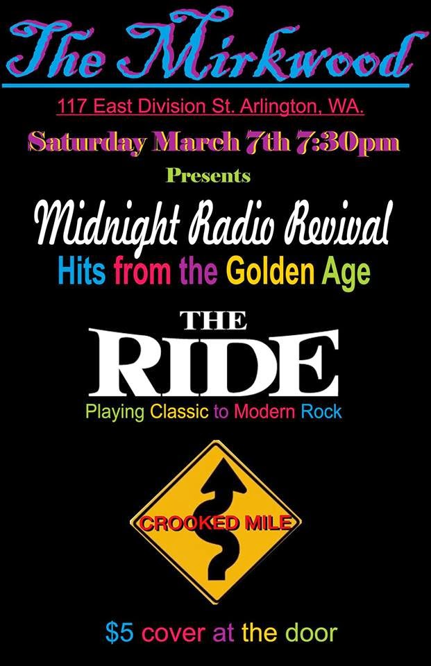 The Ride @ The Mirkwood & Shire, Arlington, WA March 7 @ 7:30