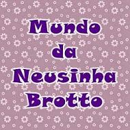 Mundo da Neusinha Brotto